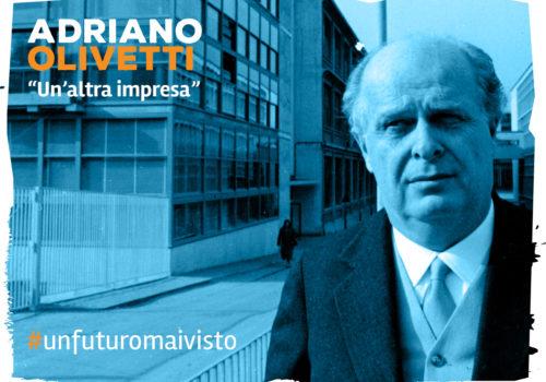 Adriano Olivetti, Un'altra impresa